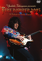 FIRE BOMBER 2005 -A Tribute to Nekki Basara-